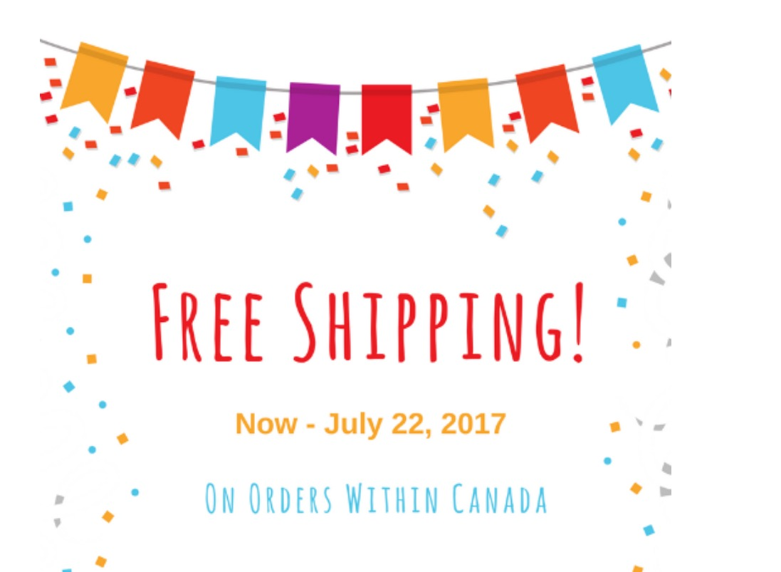 Free Shipping - In Canada now thru July 22/17