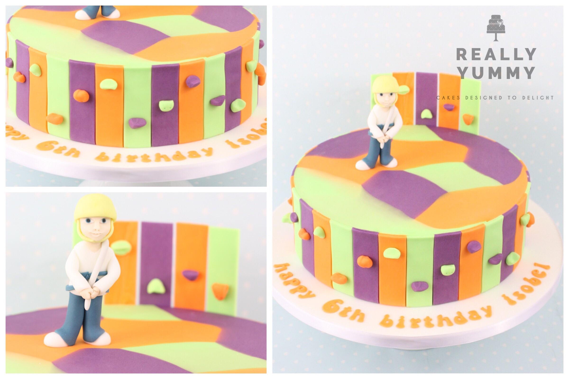 """Debbie R. - Another amazing creation by Really Yummy! Just when we thought Liz couldn't beat the design of Isobel's 5th birthday cake last year, this year was even better. With what we thought would be a difficult theme – rock climbing – Liz designed an amazing cake with a great colour theme. Feedback from parents was simply """"WOW"""". Thank you for adding that """"WOW"""" factor to our daughter's 6th birthday party."""