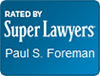 rated by super lawyers paul foreman attorney