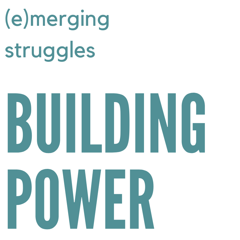 (e)Merging Struggles, Building Power: A Collective Visioning Experience