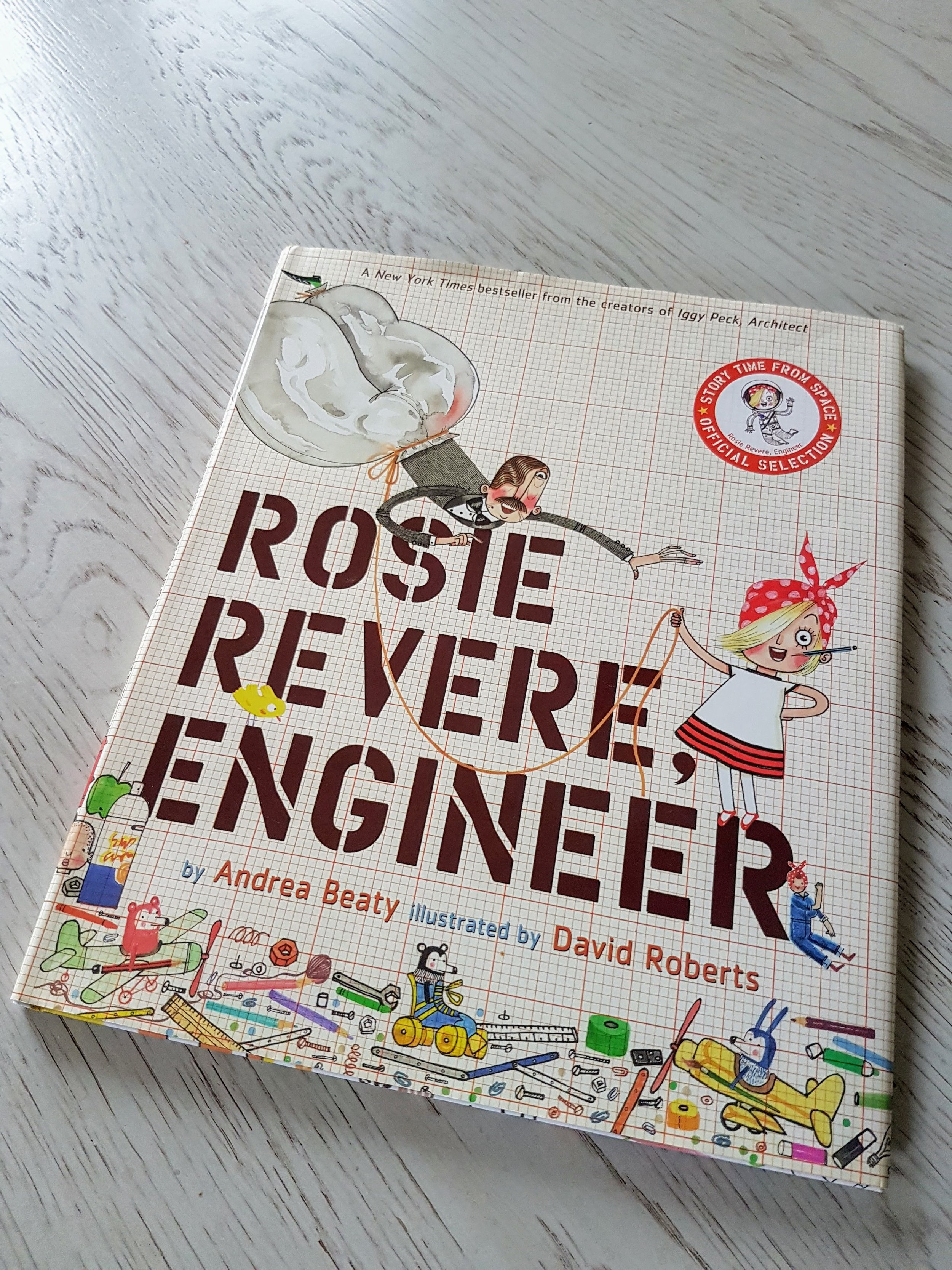 """This awesome book was a gift to Petra from her friends Frankie and Sevi and I couldn't love its message of feminist grit more. And though you might not peg  """"Rosie Revere, Engineer""""  as a tear-jerker..."""