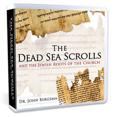 The Dead Sea Scrolls and the Jewish Roots of the Church