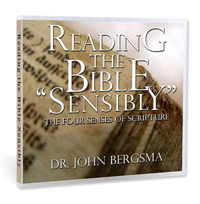 "Reading the Bible ""Sensibly"""