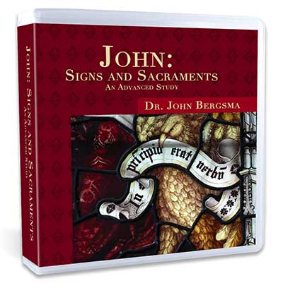 John: Signs and Sacraments