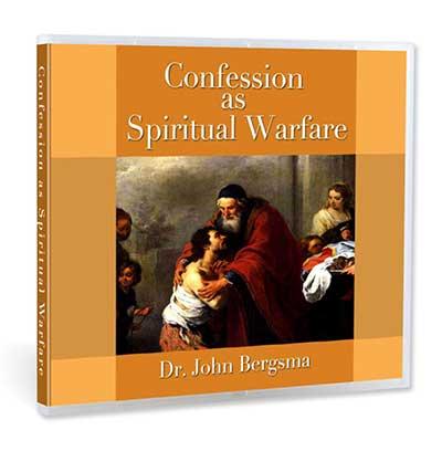 Confession as Spiritual Warfare