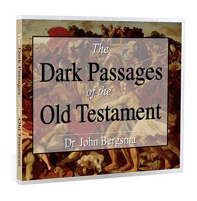 THE DARK PASSAGES OF THE OLD TESTAMENT