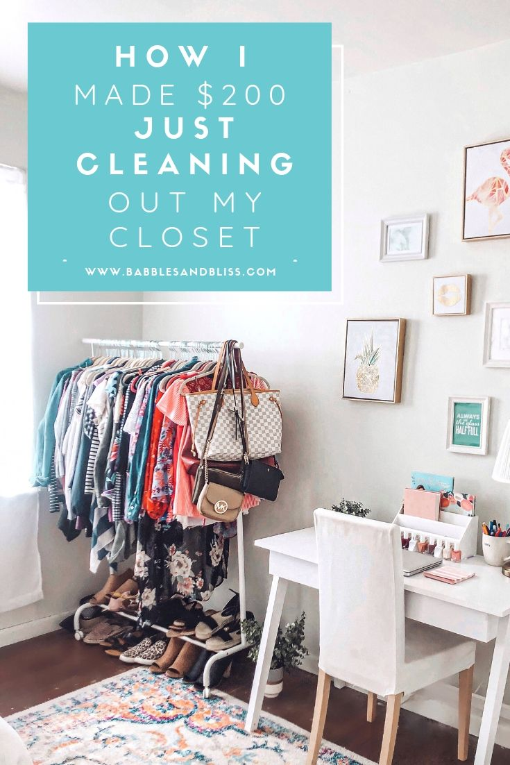 How I Made $200 Just Cleaning Out My Closet - Blog Post by Babbles & Bliss