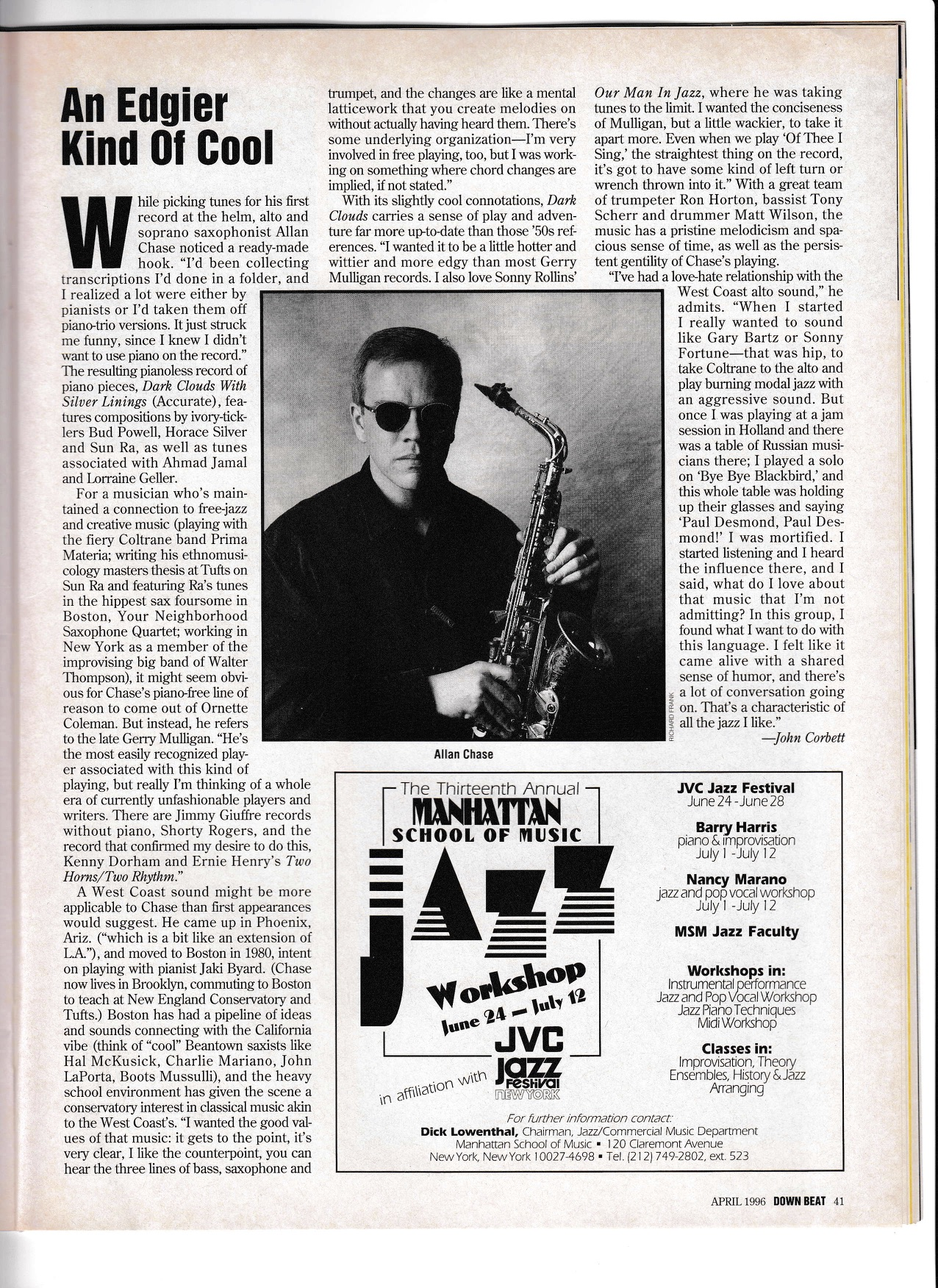 This April 1996  Downbeat  article was probably the biggest single piece of recognition I've received as a bandleader. I'm grateful to John Corbett for his interest. I think the repertoire I chose and the sound of the quartet were fresh and interesting to people at the time; the players were great and new, not yet as famous as they were to become; and the sound captured by engineer Jon Rosenberg at Sear Sound helped a lot, too.