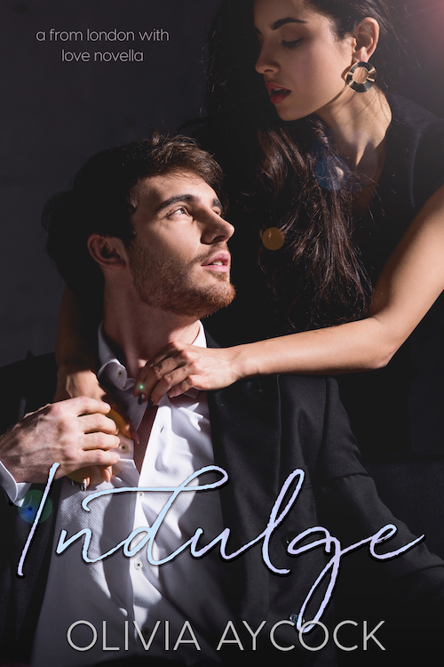 Indulge (A From London with Love Novella)