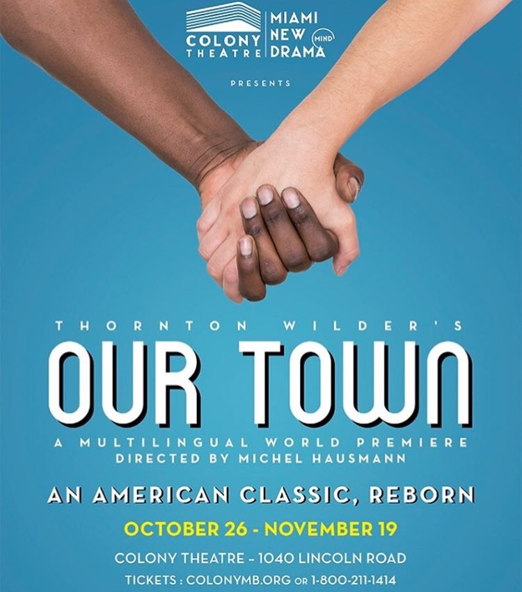 This is...OUR TOWN - I'm proud to announce I have the pleasure of playing George Gibbs in Miami New Drama's production of OUR TOWN!Check out www.colonymb.org/ourtown for more info!