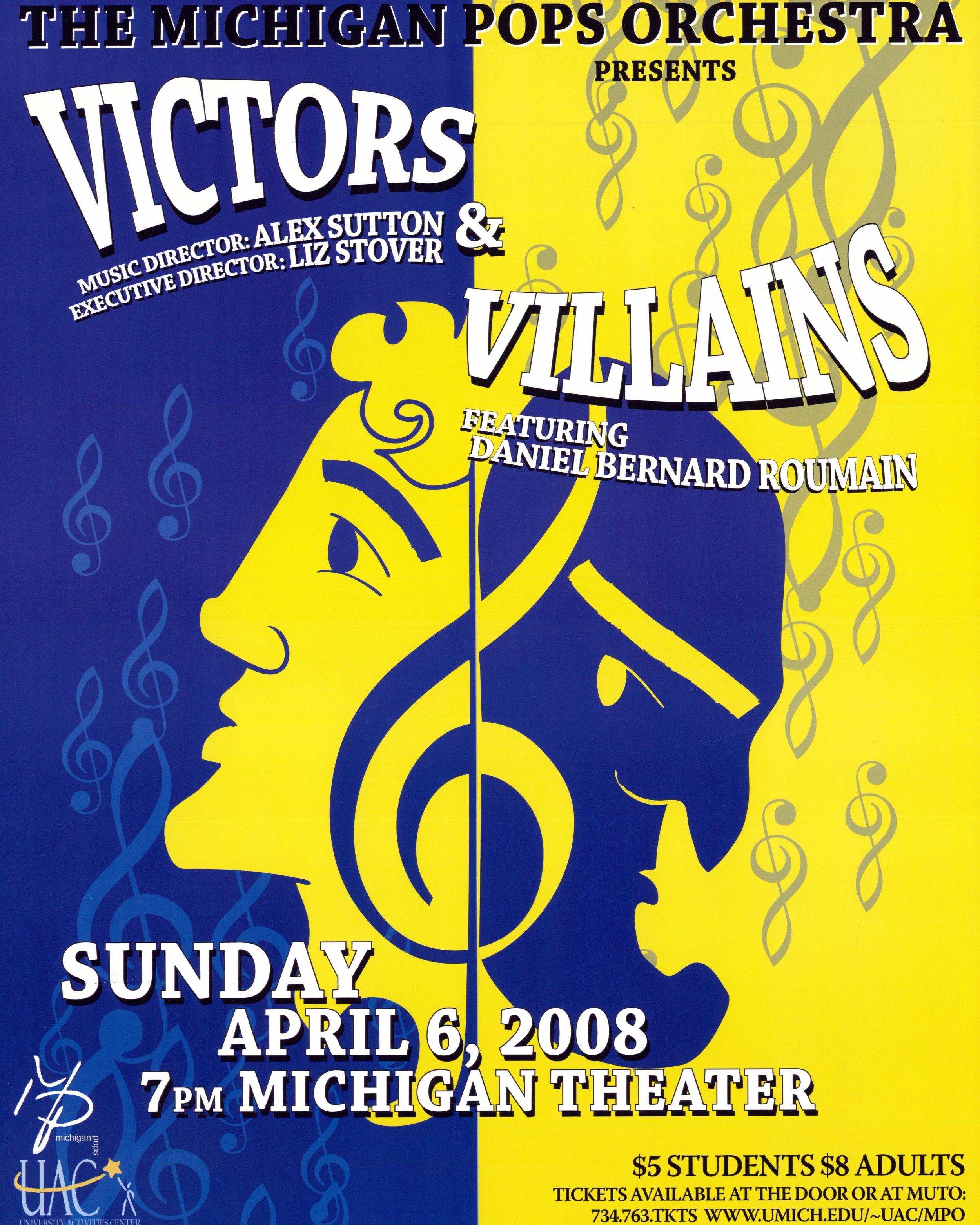 VICTORS & VILLAINS  April 6, 2008