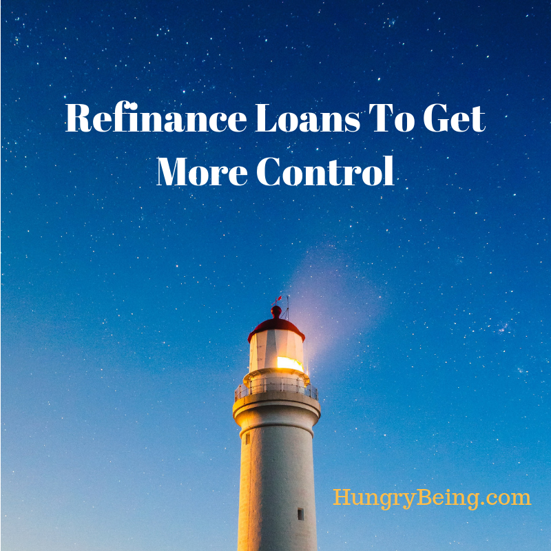 Refinance Loans To Get More Control.png