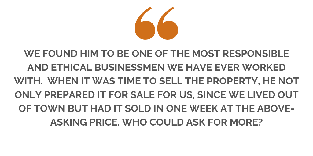 """""""..SAM GAVE ME GREAT ADVICE FOR STAGING AND HAD A COMPREHENSIVE MARKETING PLAN IN PLACE THAT WAS WAY BEYOND ANYTHING I EXPECTED. HIS ADVICE WAS SPOT ON AND WE SOLD THE HOUSE FOR WELL OVER ASKING WITHIN A WEE (9).png"""