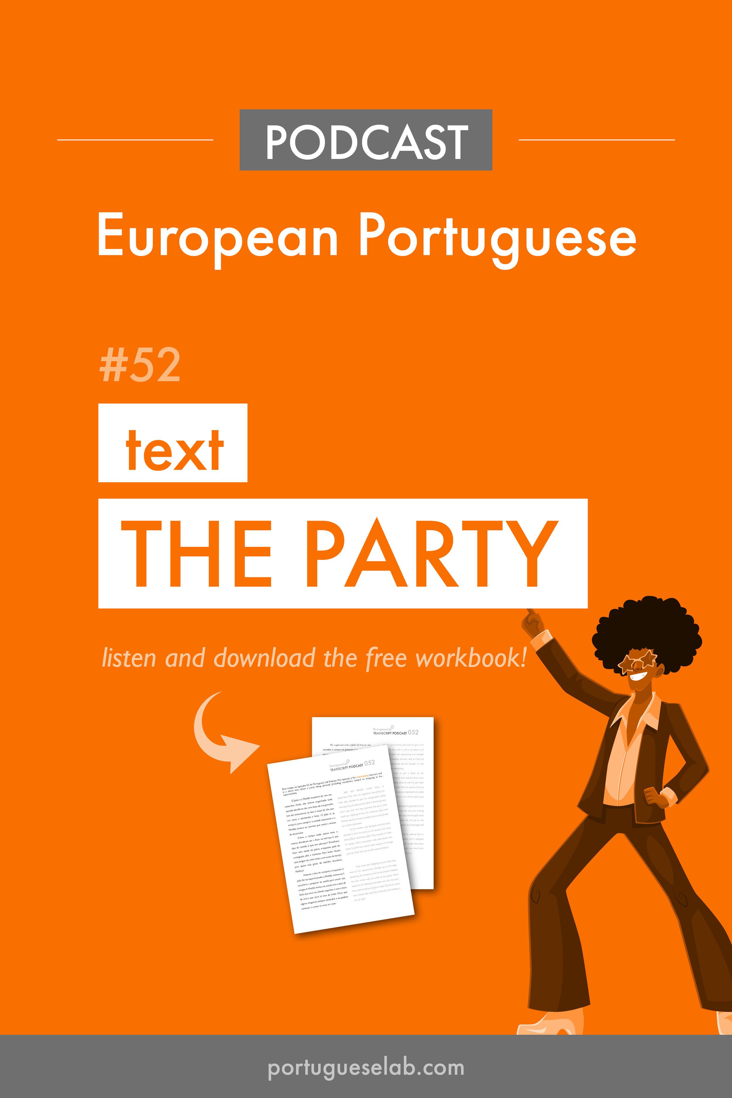 Portuguese Lab Podcast - European Portuguese - 52 - Text - The party.jpg