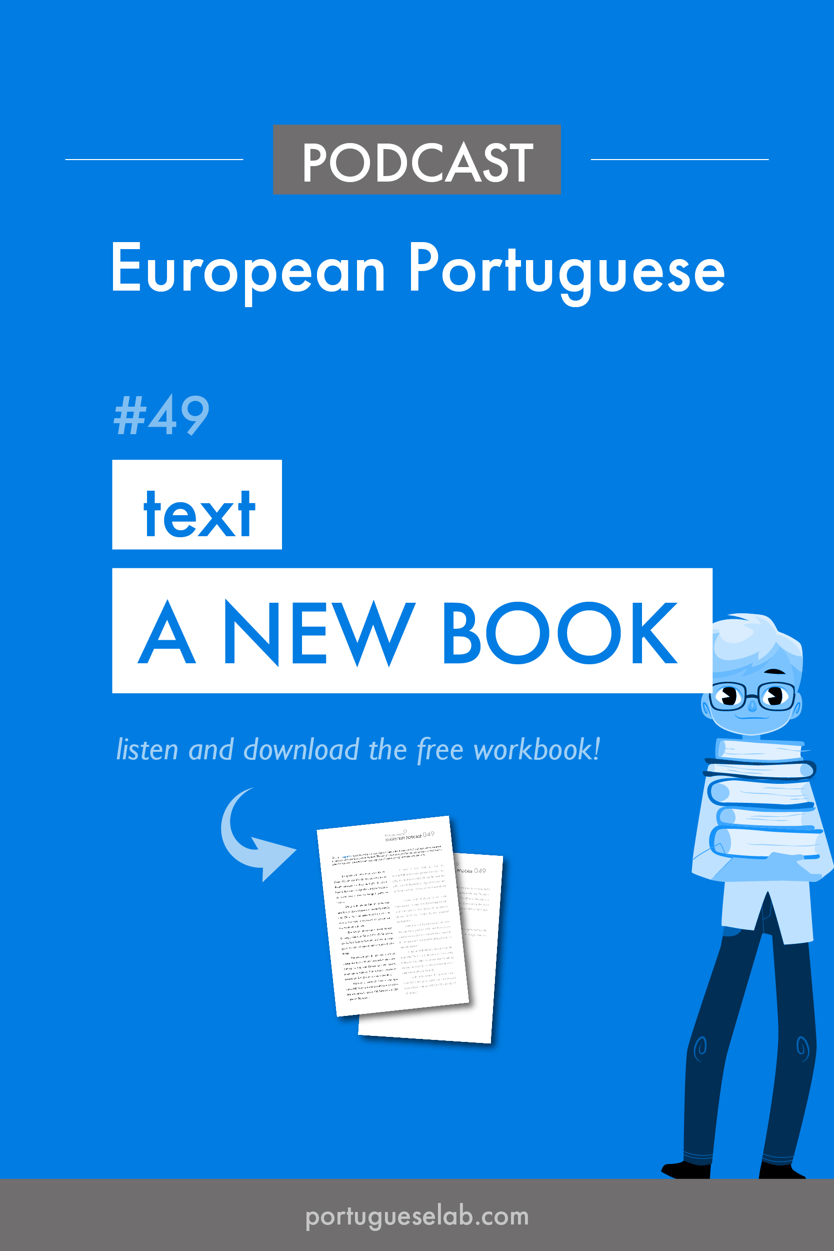 Portuguese Lab Podcast - European Portuguese - 49 - Story - A new book.jpg