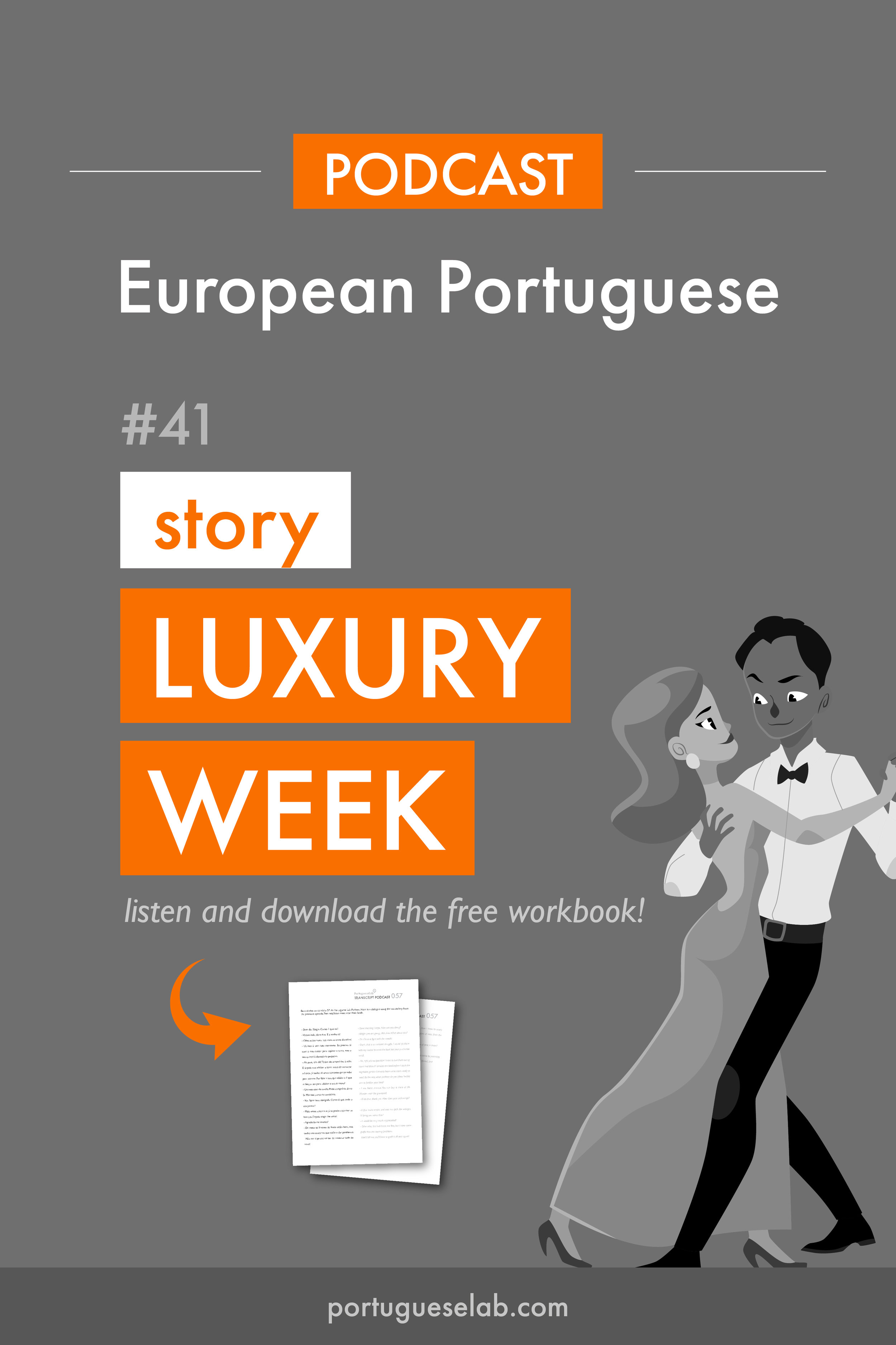 Portuguese Lab Podcast - European Portuguese - 41 - Short story - Luxury week-21.jpg