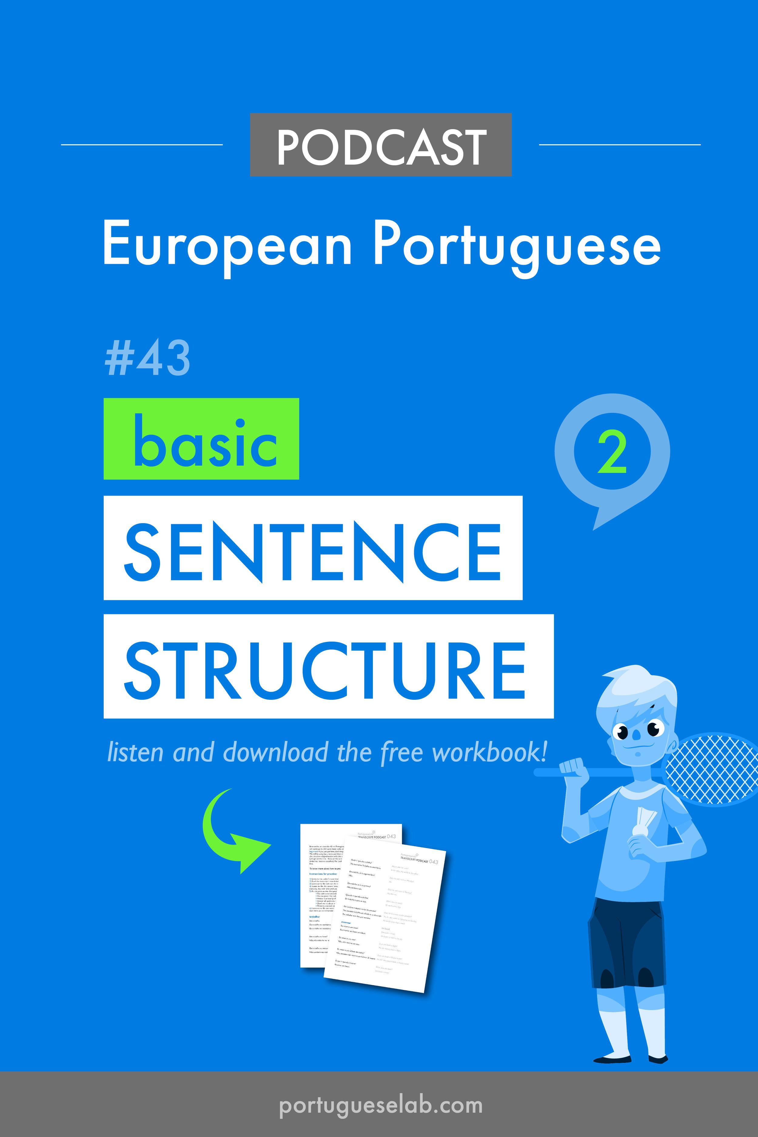 Portuguese Lab Podcast - European Portuguese - 43 - Beginners - basic sentence structure 2.jpg