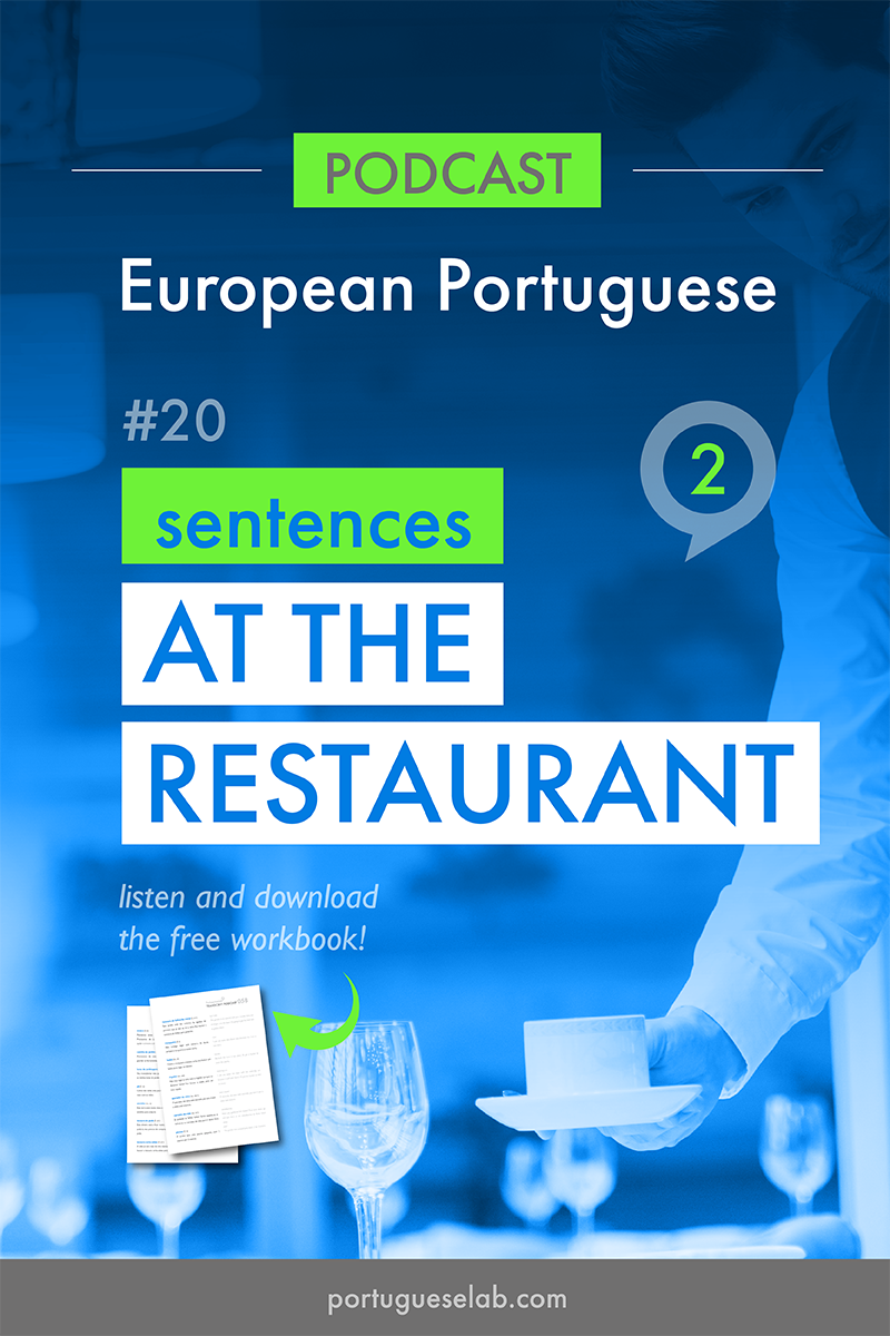 Portuguese Lab Podcast - European Portuguese - 20 - Sentences at the restaurant.png