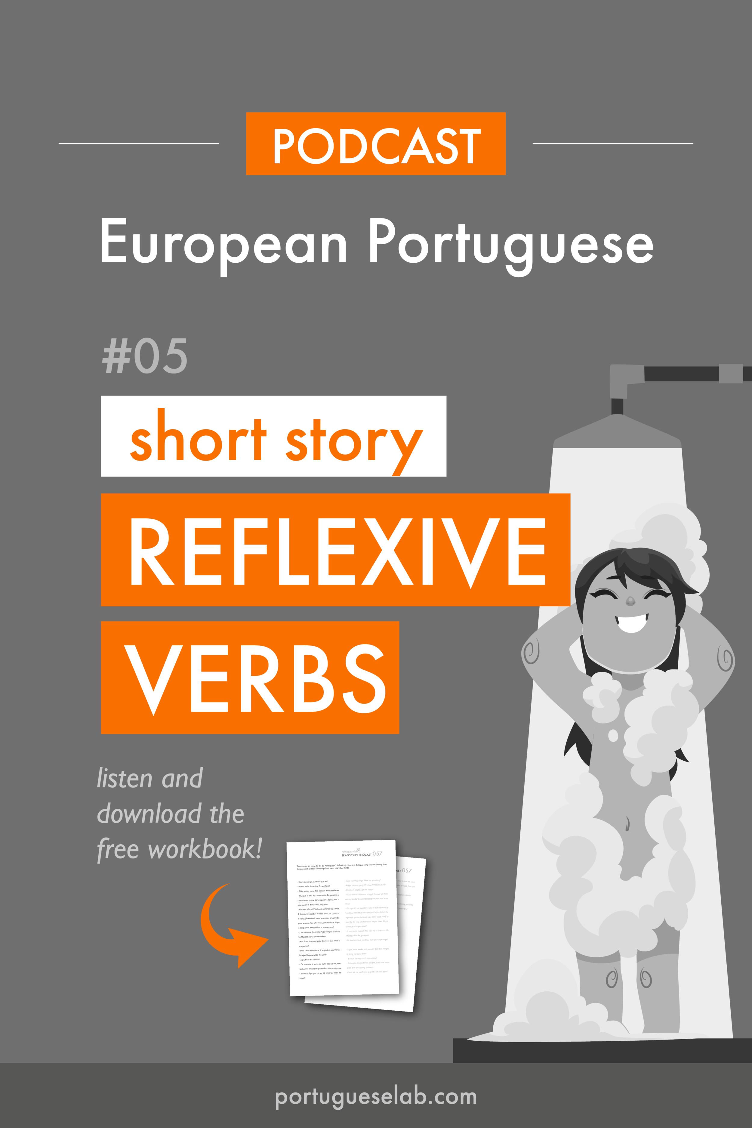 Portuguese Lab Podcast - European Portuguese - 05 - Short story - reflexive verbs.png