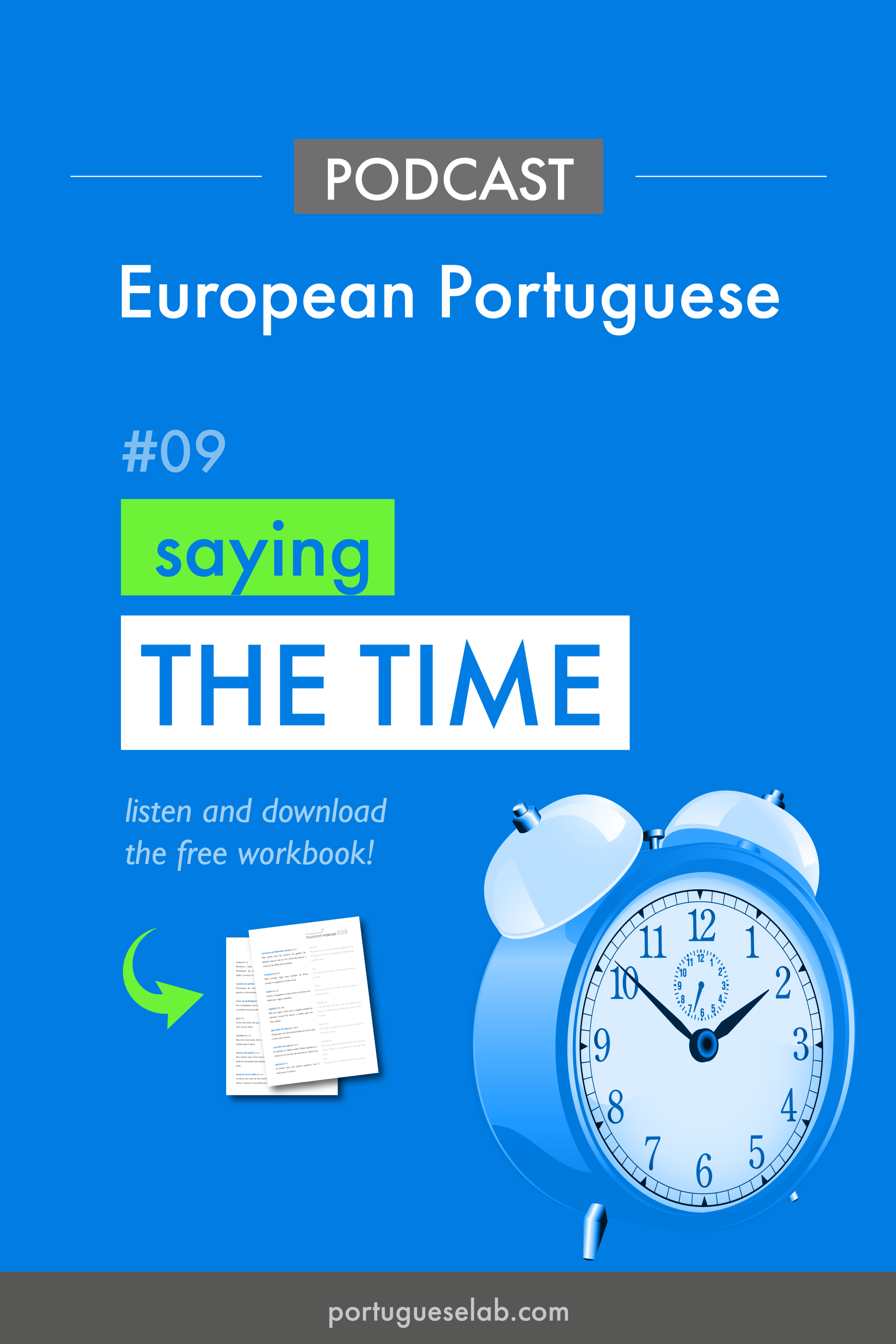 Portuguese Lab Podcast - European Portuguese - 09 - Saying the time.png