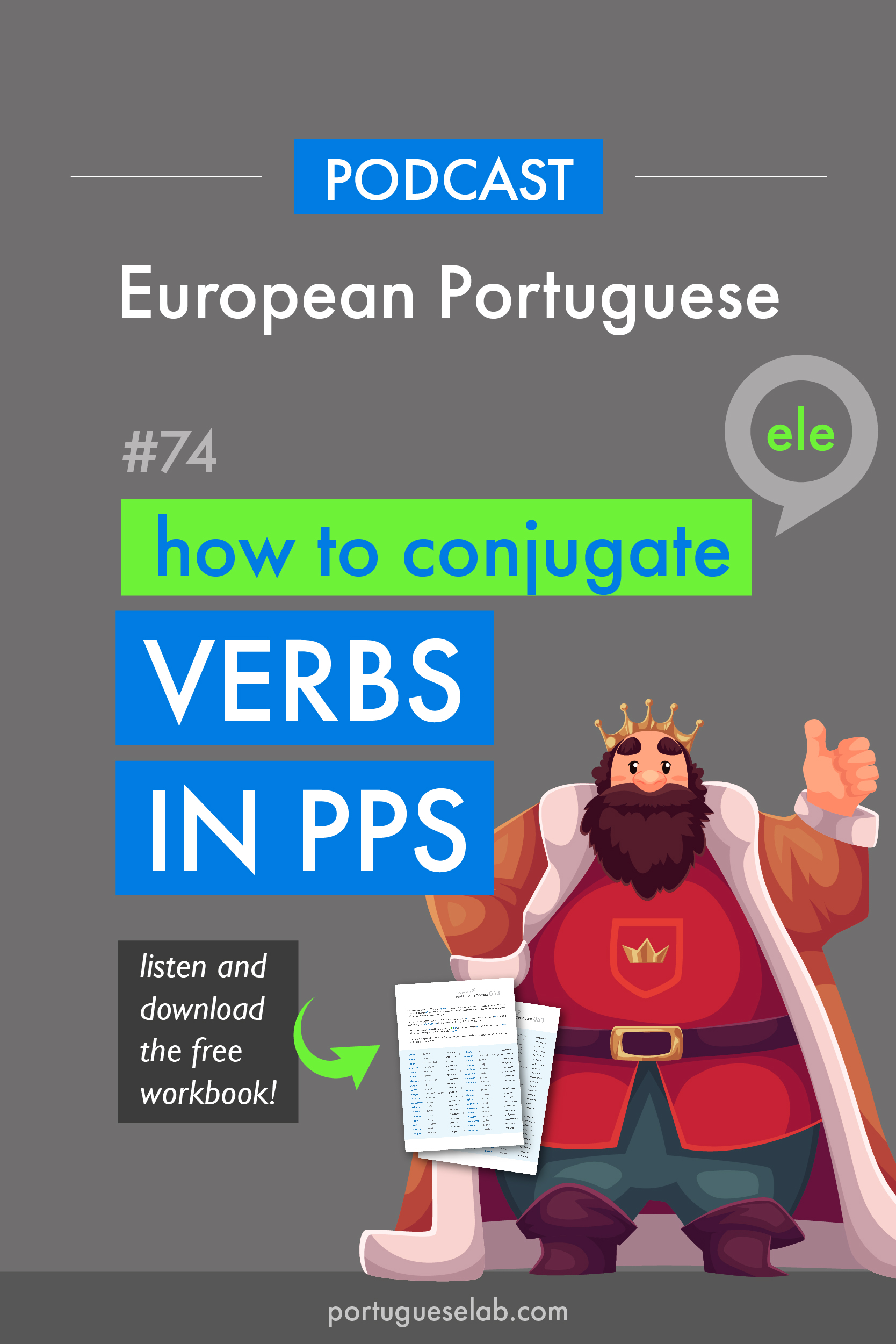 Portuguese Lab Podcast - European Portuguese - 74 - Verbs in the past - ele-ela.jpg