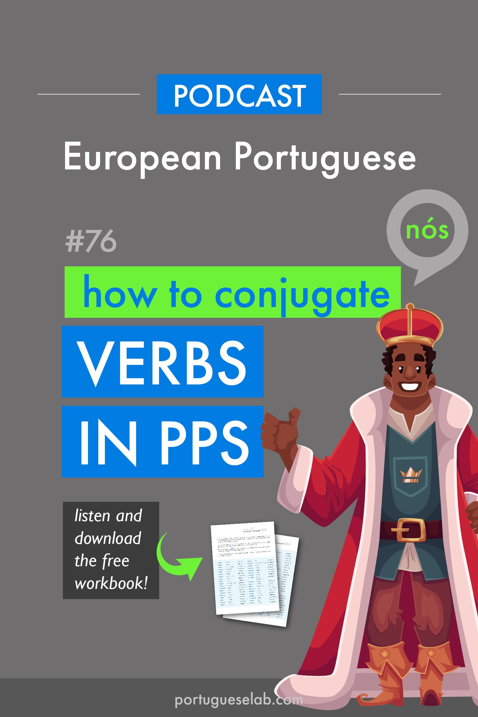 Portuguese Lab Podcast - European Portuguese - 76 - Verbs in the past - nós.jpg