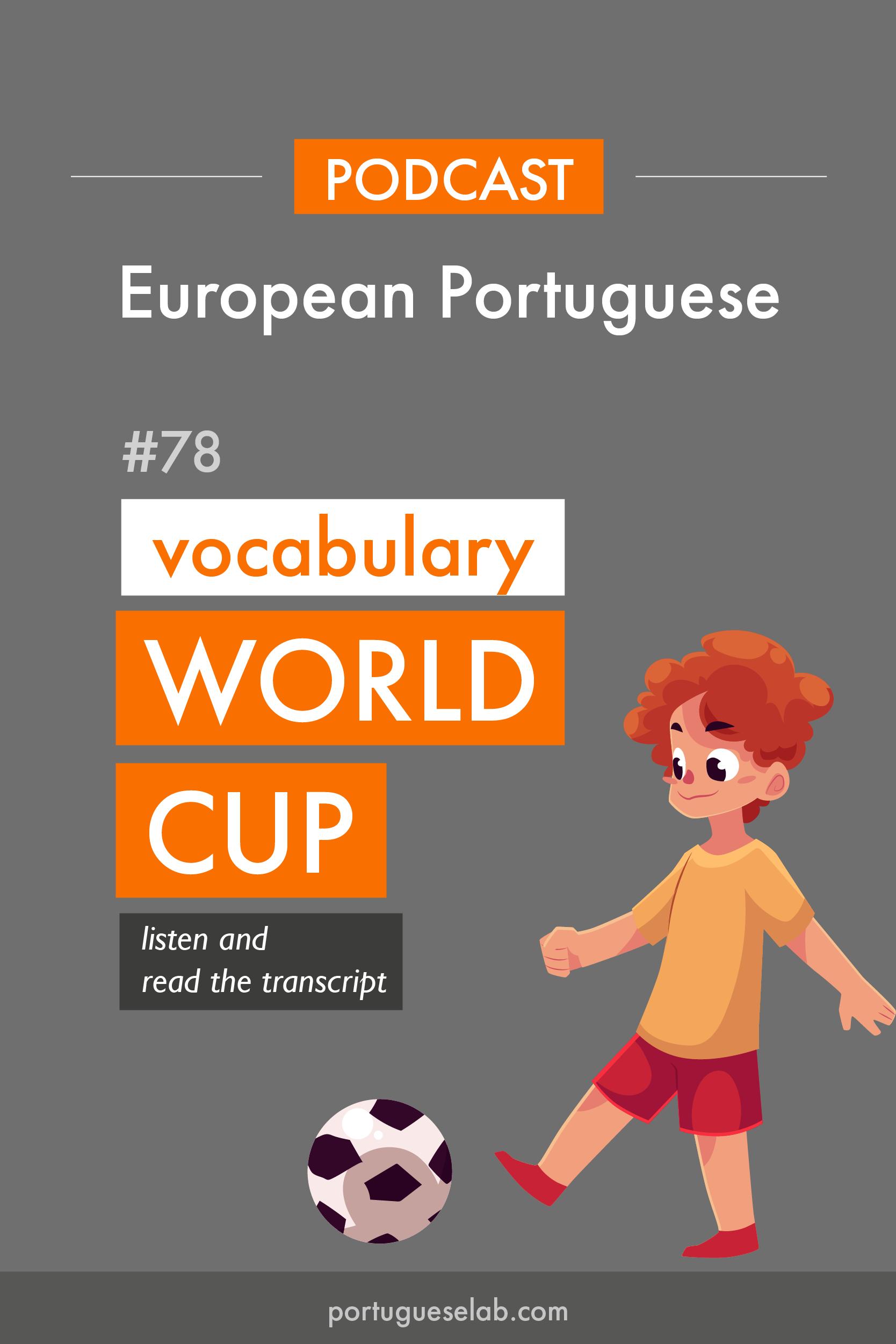 Portuguese Lab Podcast - European Portuguese - 78 - Football in Portuguese.png