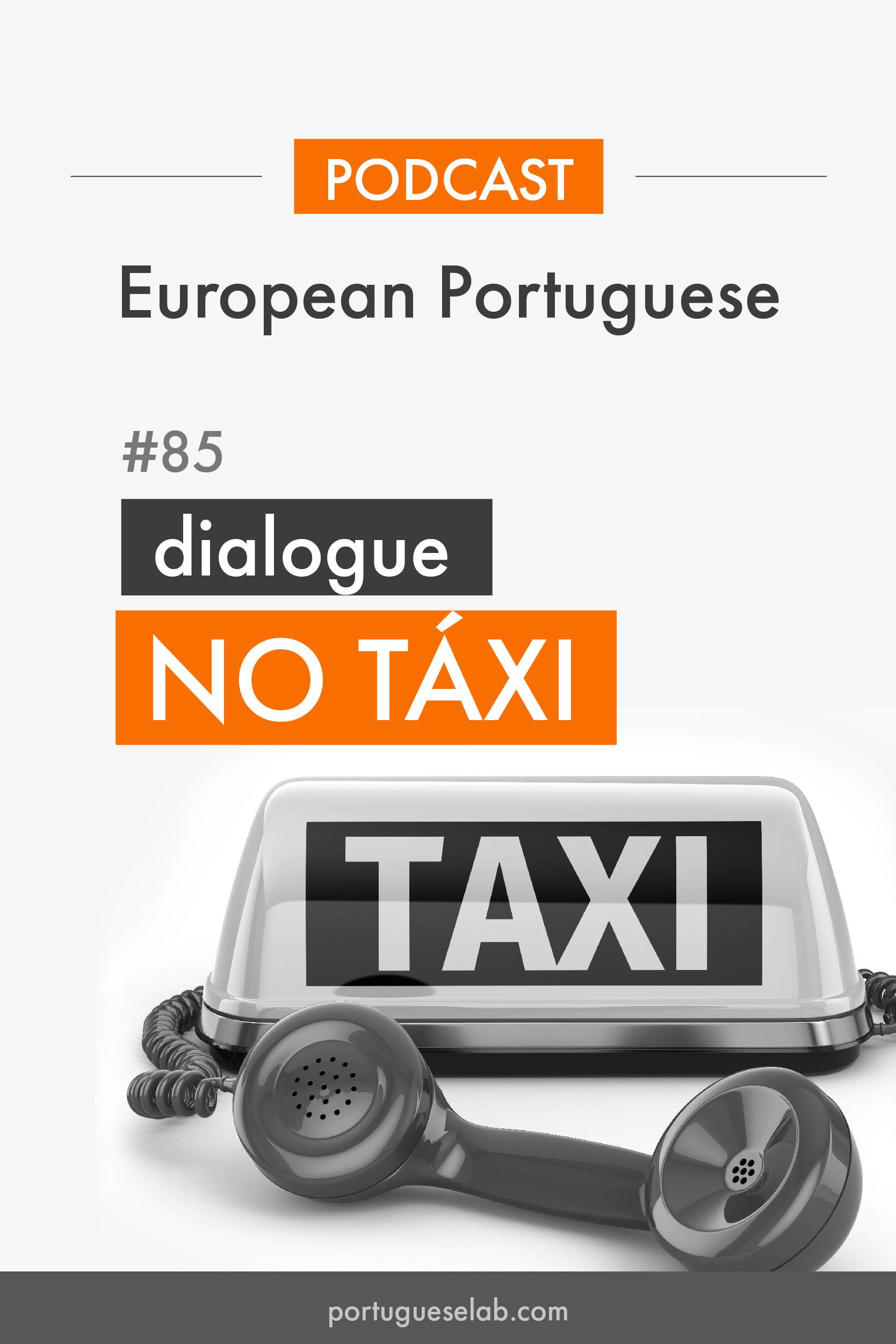 Portuguese Lab Podcast - 85 - No táxi.jpg