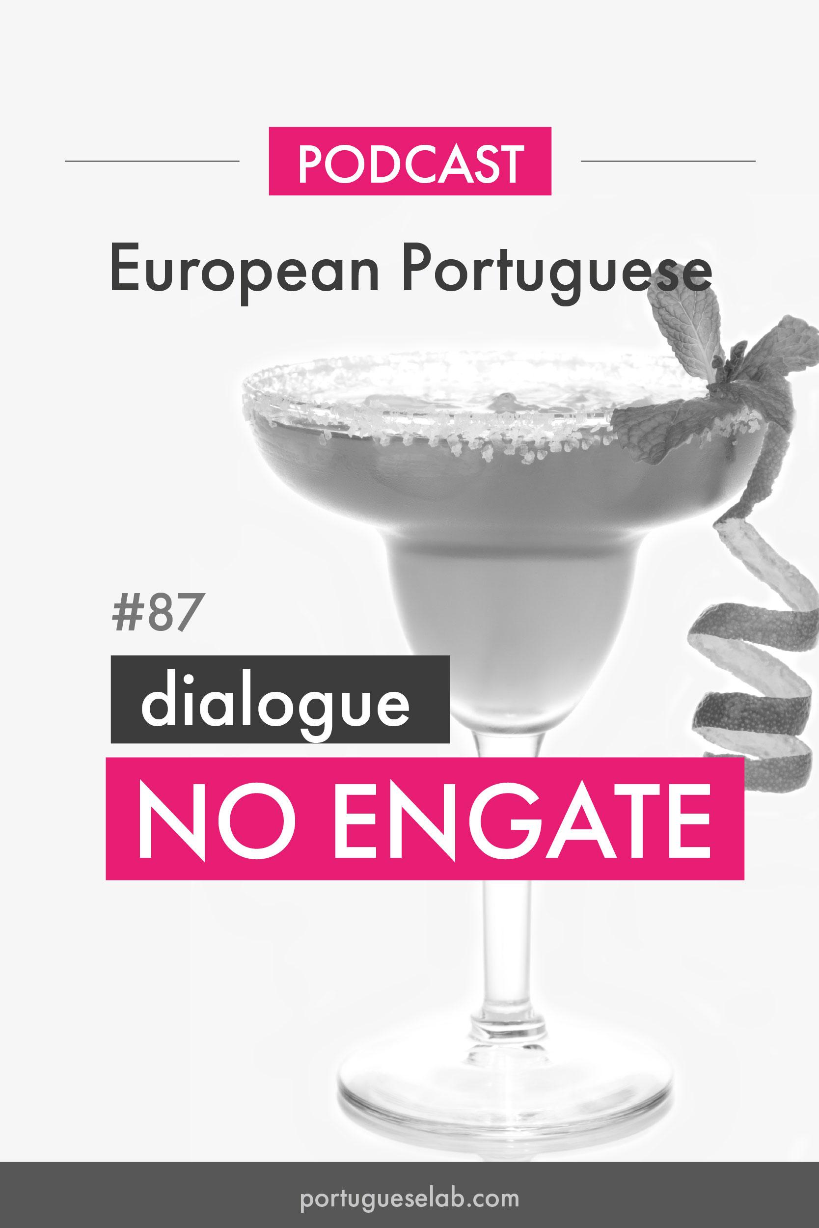 Portuguese-Lab-Podcast-87-Conversa-de-engate.jpg