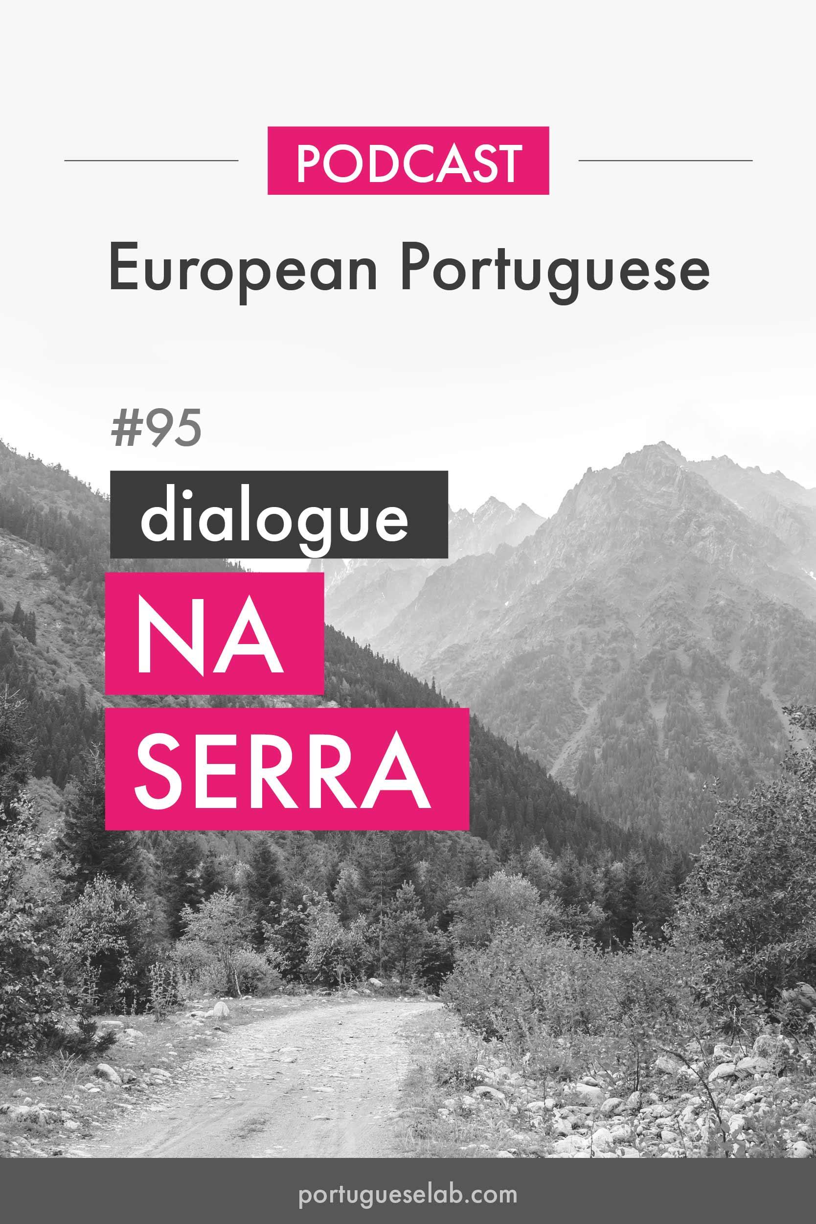 Portuguese-Lab-Podcast-95-Diálogo-na-serra.jpg