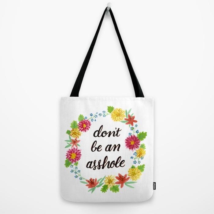 dont-be-an-asshole-5mr-bags.jpg