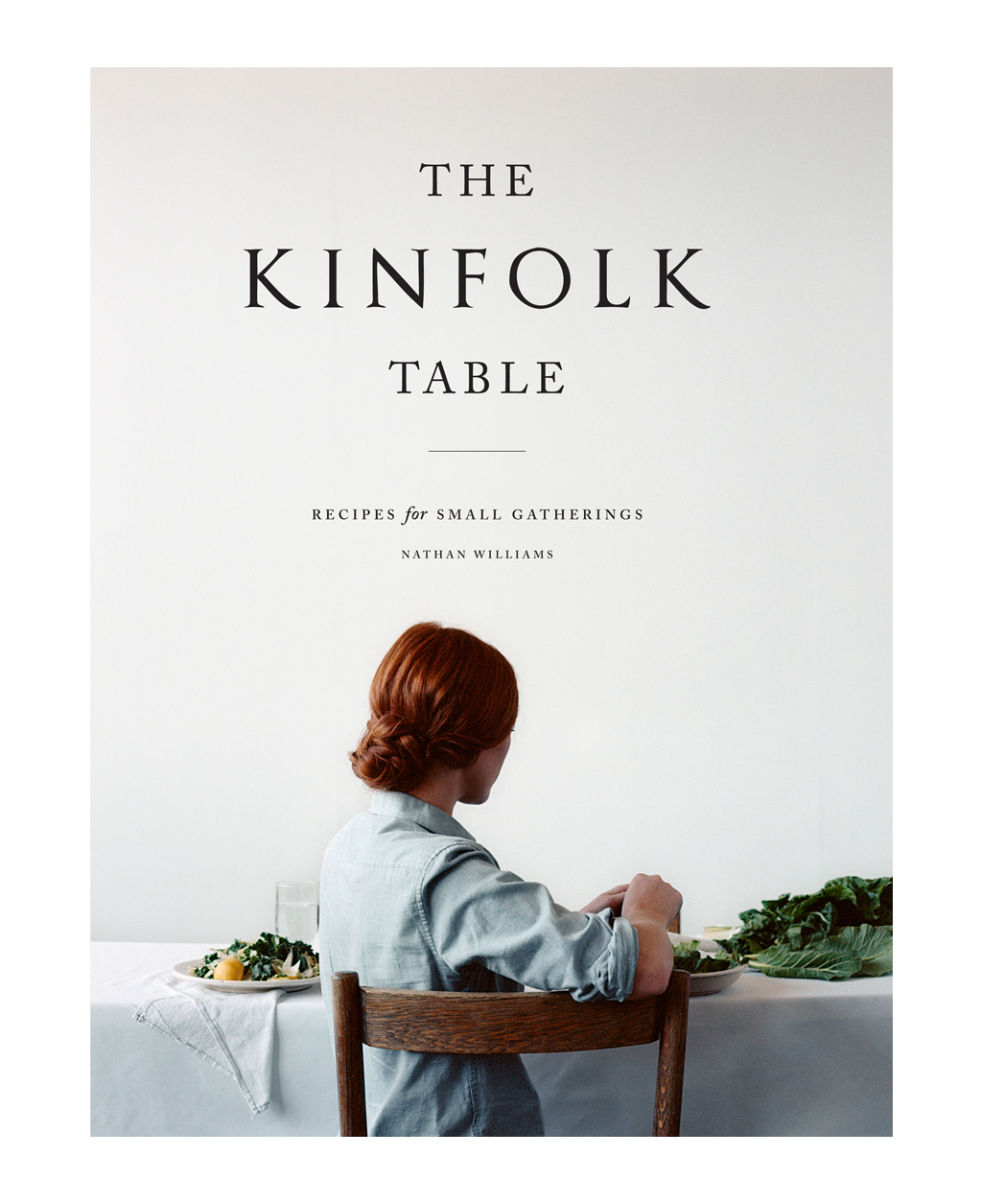 The Kinfolk Table.
