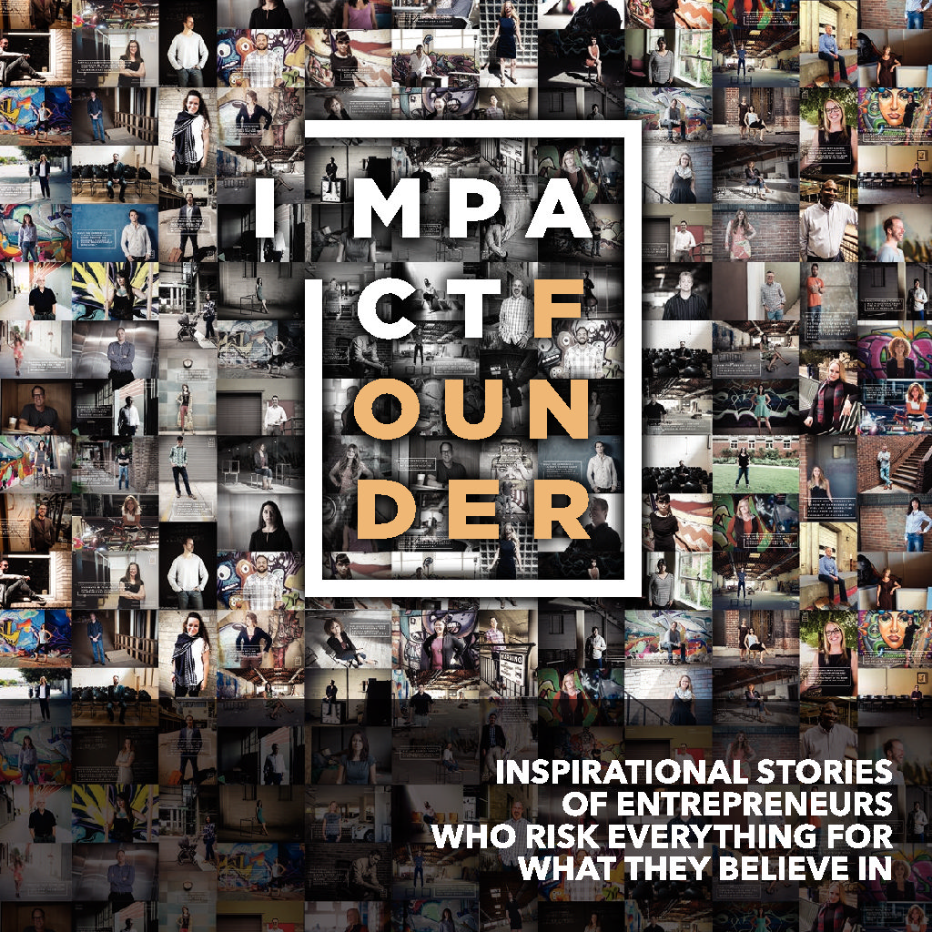 The forthcoming Impact Founder book features stories of entrepreneurs and their struggles.