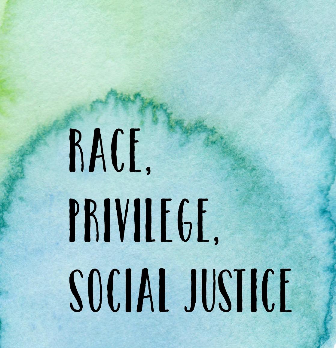 RacePrivilegeSocialJustice.jpg
