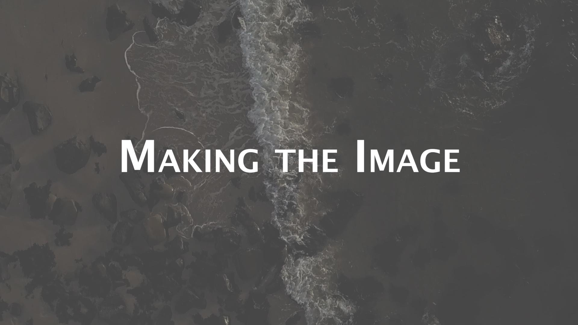 Making the Image.jpg