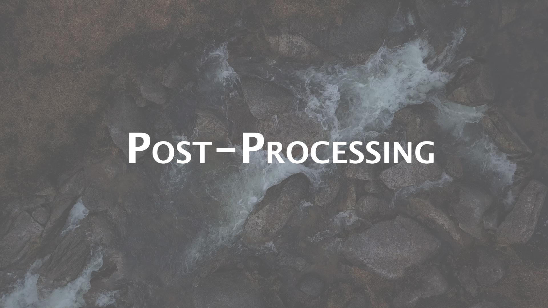 Post Processing.jpg