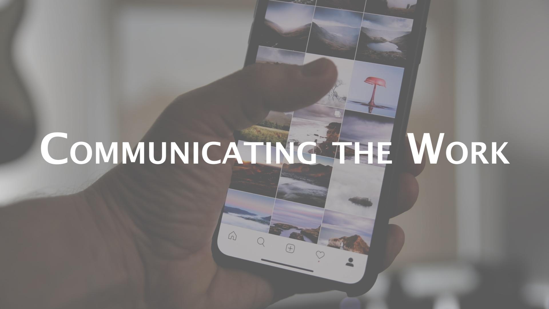 Communicatingthe Work.jpg