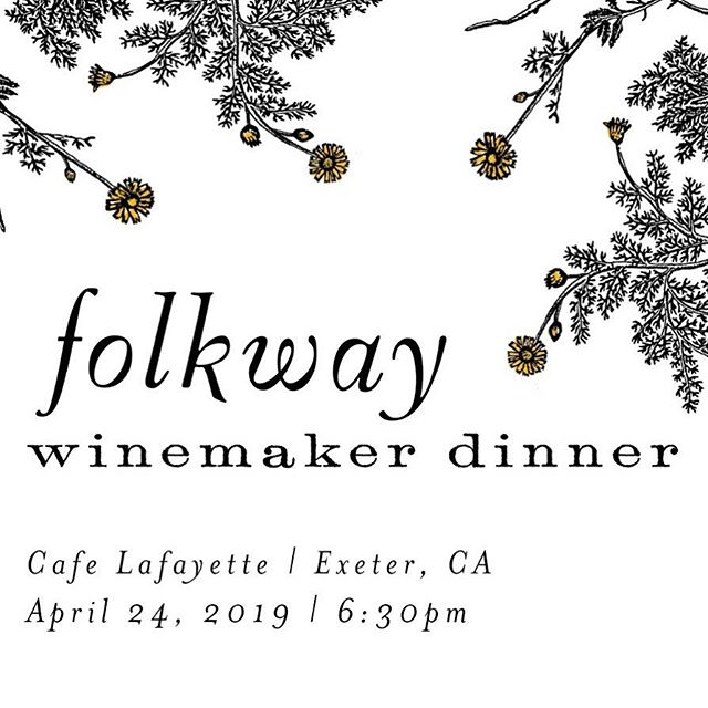 Hello Central Valley friends! Join me in Exeter next Friday at Cafe Lafayette for a three-course meal paired with Folkway wines. Reservations available by calling (559) 592-9463. #exeter #winedinner