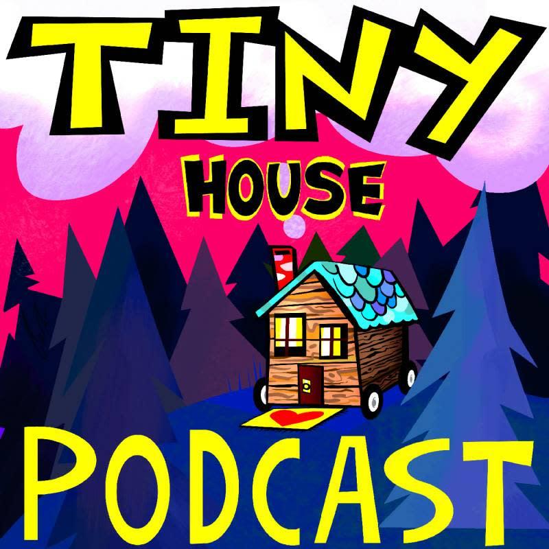 tiny house podcast tiny living pocketcast tiny home talk show episode #130
