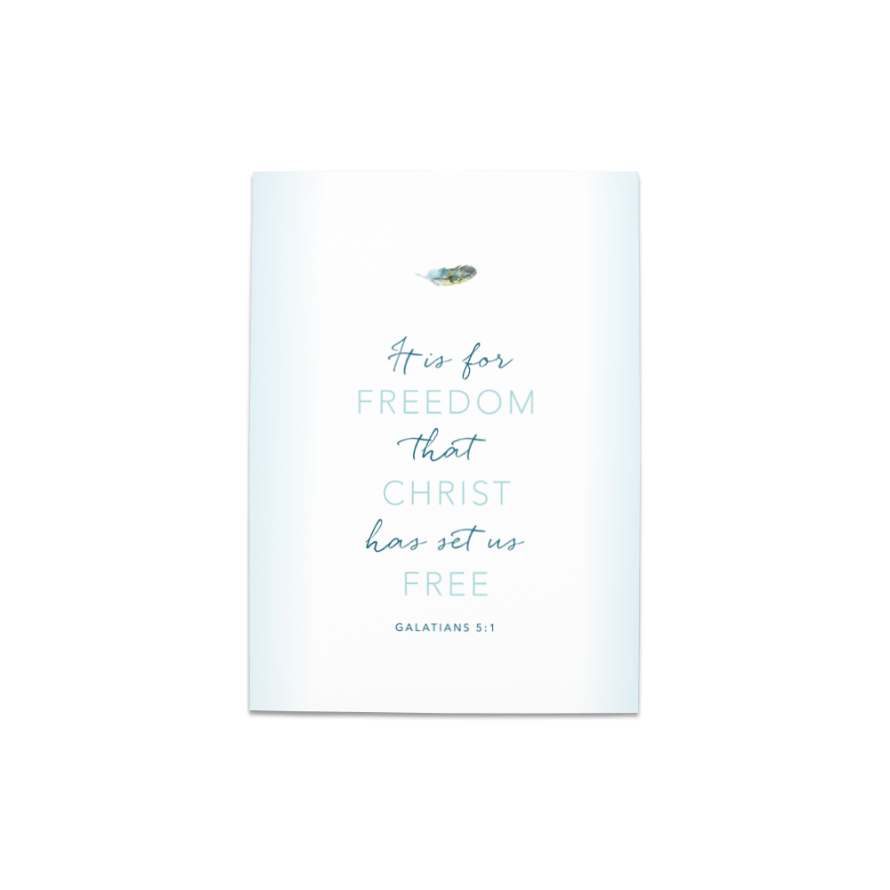A 5x7 frameable print of Galatians 5:1 - This Bible verse is the heart of MOM SET FREE.