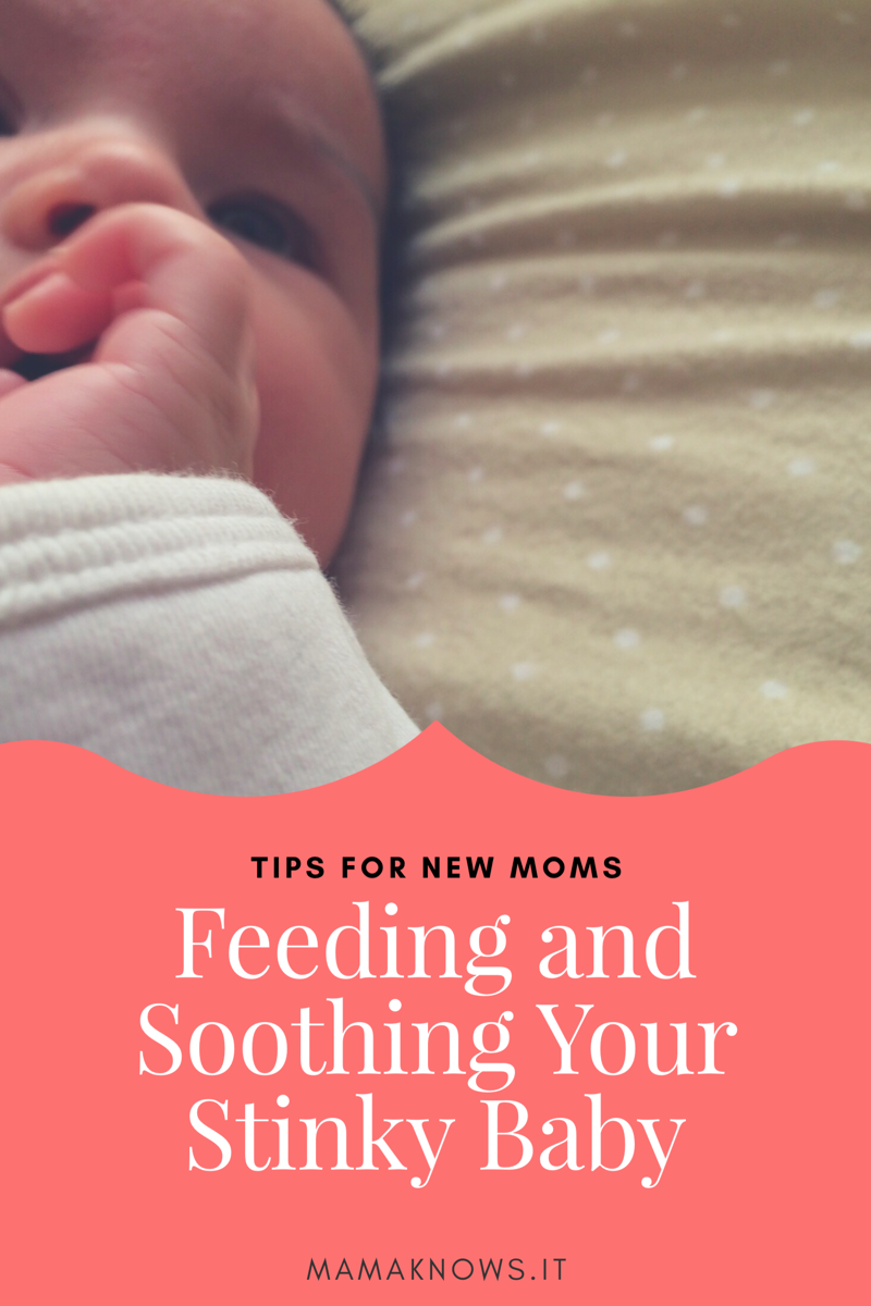 Feeding and Soothing Your Stinky Baby.png