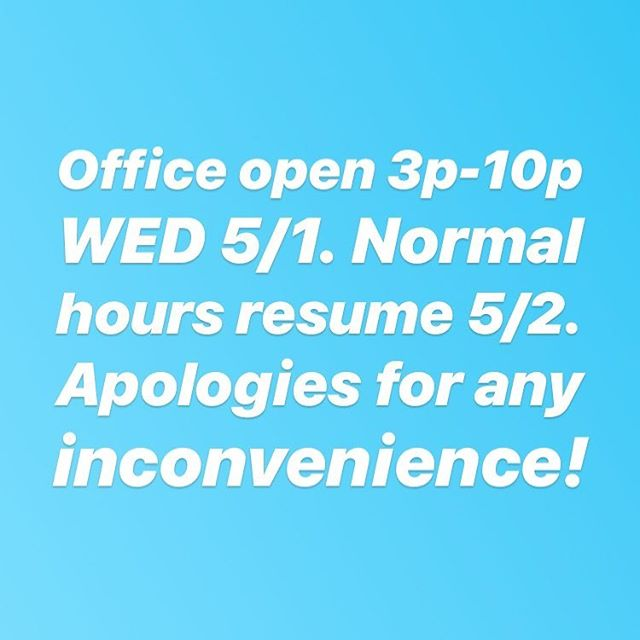 No AM hours tomorrow 5/1. 3pm-10pm only. Open at 10am Thursday. Sorry for the trouble!