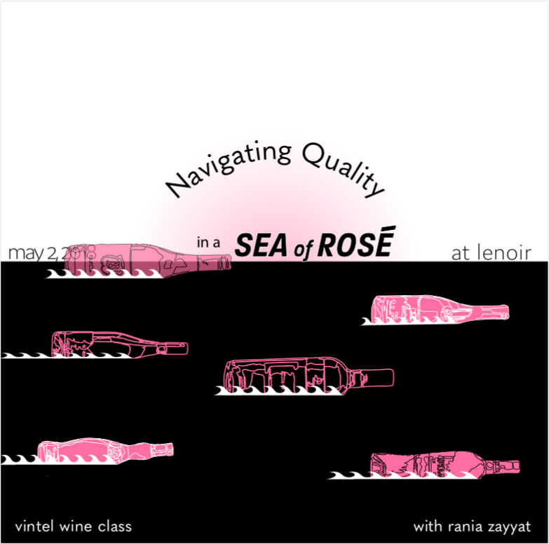 Navigating quality in a sea of rosé - MAY 2, 2018 -