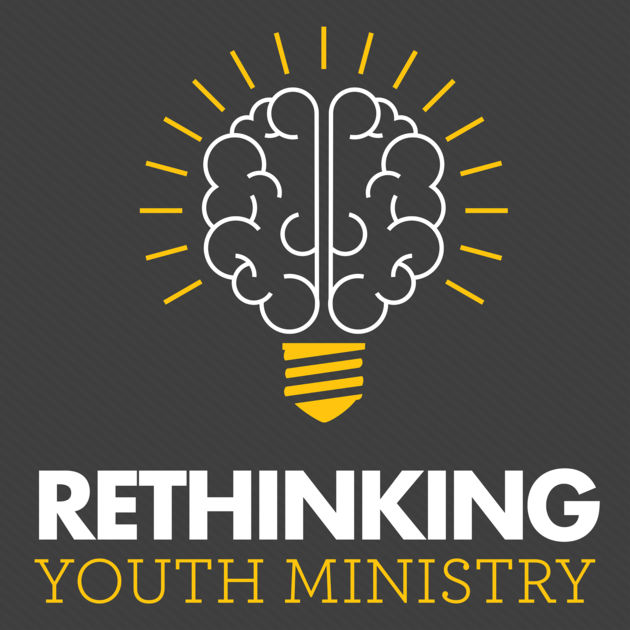 rethinking youth ministry
