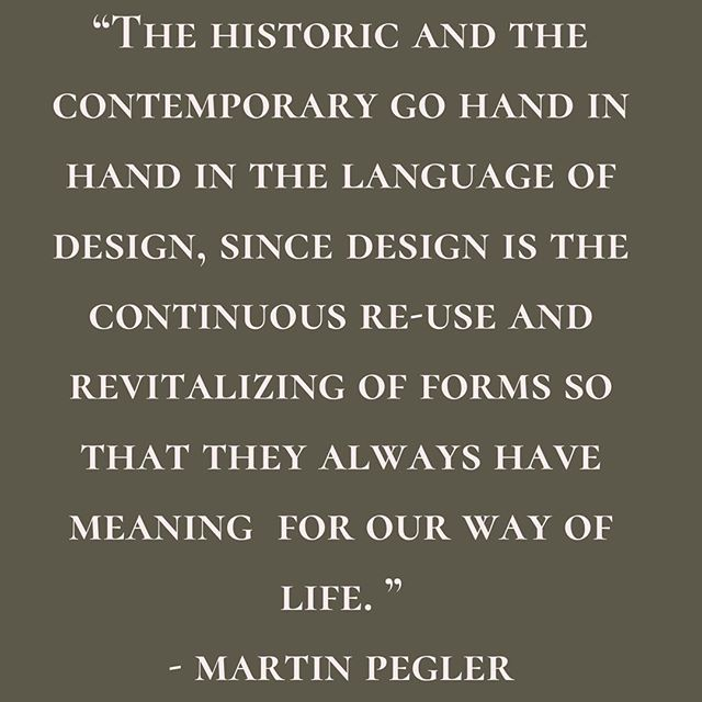 "This is the first line in the book ""The Dictionary of Interior Design"" by Martin Pegler. As a preservation advocate and someone who is a part of major historic renovations, this quote articulates my feelings so well. I fall in a gray area where history and development collide. I am both a lover of historic materials, while also a creator of spaces that reflect how families live and operate in 2019. Homes are not museums where time stands still, they are ever evolving.  I think it is possible to respect, highlight, and restore the historic elements of your home while creating a space that embodies your lifestyle."