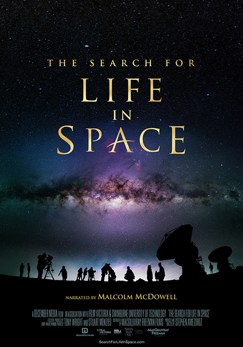 The Search for Life in Space 3D - 201740 minGiant IMAX® screenDecember MediaWith stunning imagery from the world's most powerful telescopes, this new giant screen film takes audiences from the surface of Mars and the icy moons of Jupiter and Saturn, to the extreme lava fields of Hawaii and the thermal vents deep beneath the sea. In these harsh environments, astrobiologists look for clues to how life takes hold, revealing the possibility of life on planets like our own.The Search for Life in Space is a December Media film produced in association with Film Victoria Australia and Swinburne University of Technology.  The film is distributed by MacGillivray Freeman Films.