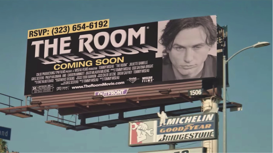 The infamous Hollywood billboard that Wiseau paid to keep up for 4 years to promote his film.