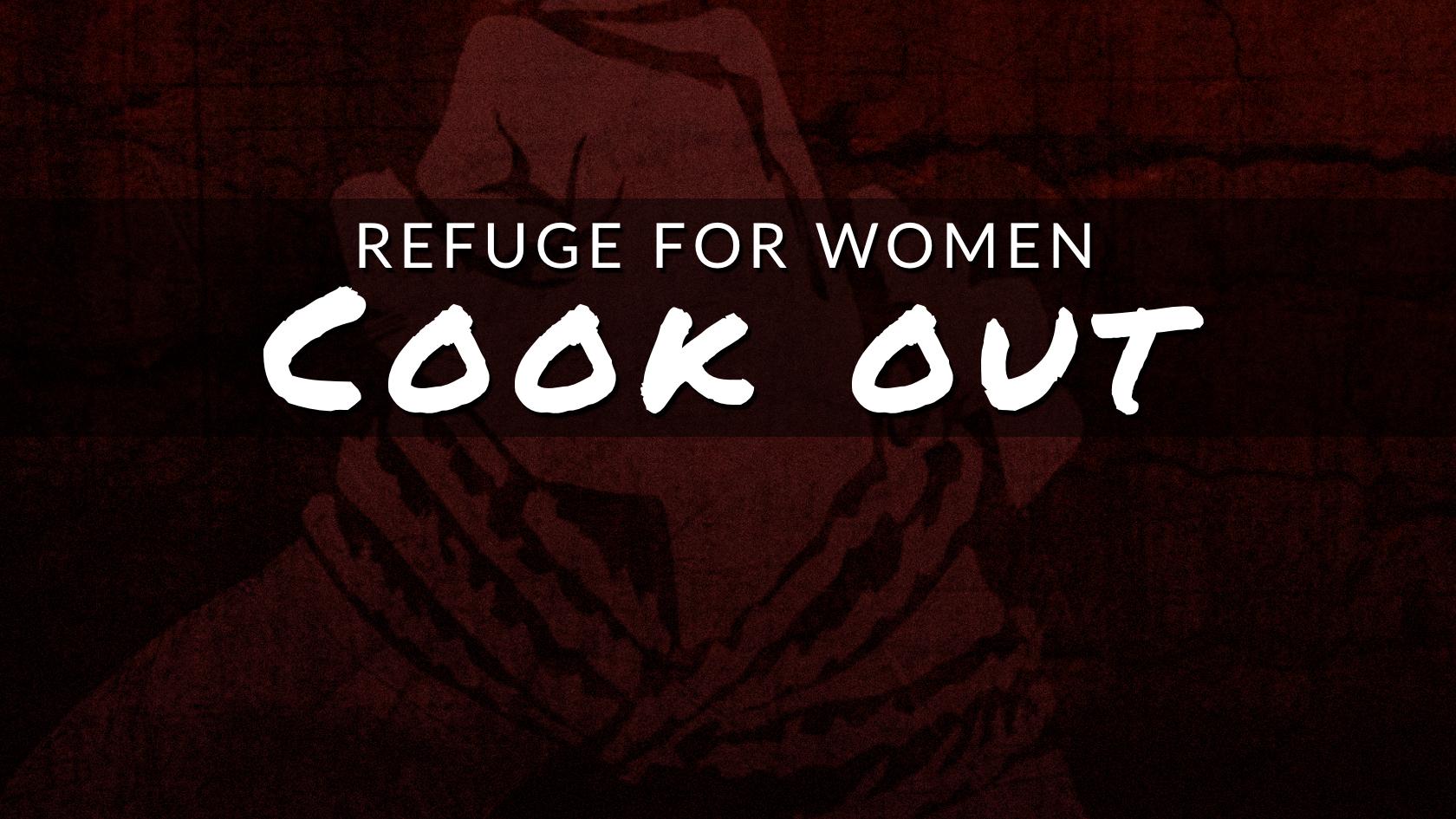 2017.09 Refuge for Women Cook Out Header.jpg