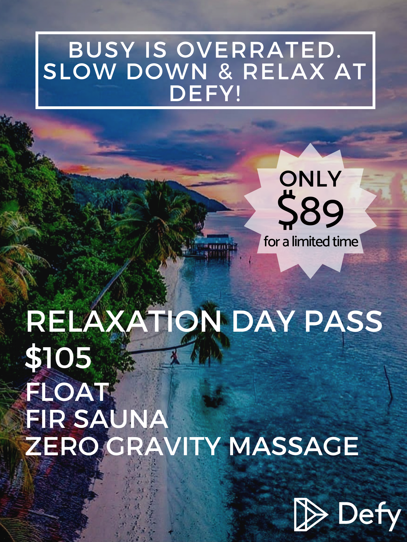 Relaxation Day Pass Website $89 offer.png