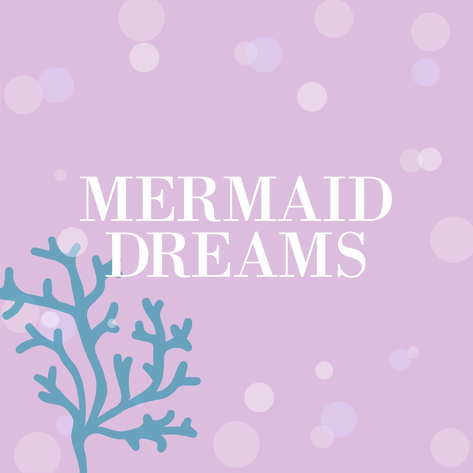 Mermaid dreams.jpg